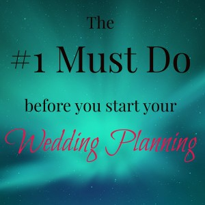 must do wedding planning