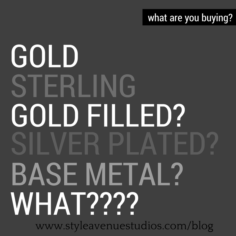 silver filled, gold filled, gold plated, gold filled, base metals, precious metals